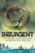Insurgent ebook door Veronica Roth