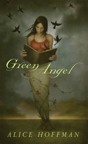 Green Angel ebook by Alice Hoffman