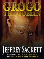 Grogo the Goblin ebook by Jeffrey Sackett