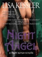 Night Angel (The Night Series) ebook by Lisa Kessler