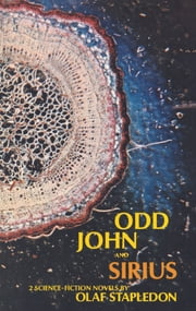 Odd John and Sirius ebook by Olaf Stapledon