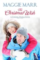 The Christmas Wish - Powder Springs, #2 ebook by