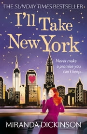 I'll Take New York ebook by Miranda Dickinson