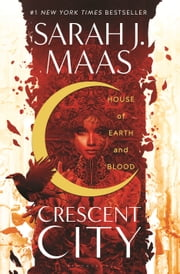House of Earth and Blood ebook by Sarah J. Maas