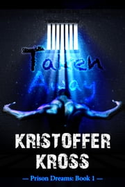 Taken Away: Prison Showers Book 1 Prologue - Gay Erotic Thriller Prison Series ebook by Kristoffer Kross