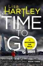 Time To Go ebook by