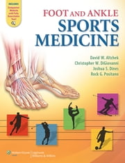 Foot and Ankle Sports Medicine ebook by David W. Altchek