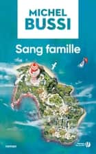 Sang famille eBook by Michel BUSSI