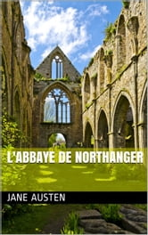 L'abbaye de Northanger ebook by Jane Austen