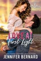 Love at First Light ebook by Jennifer Bernard