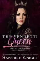 The Vendetti Queen ebook by