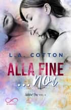 Alla fine… noi - Wicked Bay vol. 2 eBook by L. A. Cotton, Angelice Graphics, Natascia Gandini