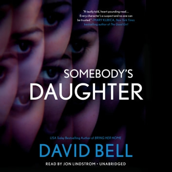 Somebody's Daughter audiobook by David Bell