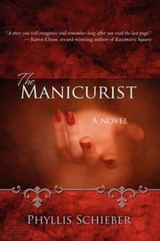 The Manicurist ebook by Phyllis Schieber
