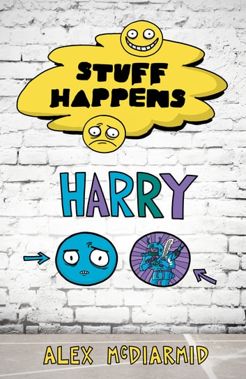 Stuff Happens: Harry - Harry ebook by Alex McDiarmid