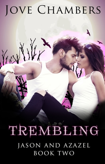 Trembling ebook by Jove Chambers