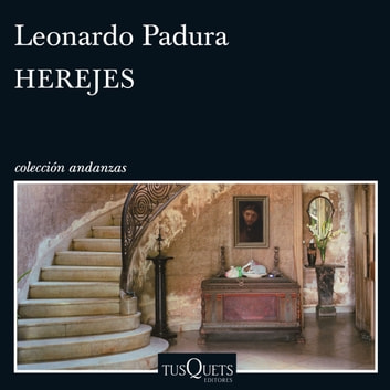 Herejes audiobook by Leonardo Padura