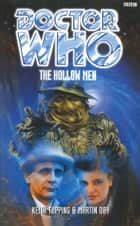 Doctor Who: The Hollow Men ebook by Keith Topping,Martin Day