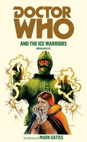Doctor Who and the Ice Warriors ebook by Brian Hayles