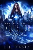 Inquisitor ebook by R.J. Blain