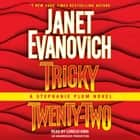 Tricky Twenty-Two - A Stephanie Plum Novel Hörbuch by Janet Evanovich