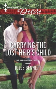 Carrying the Lost Heir's Child ebook by Jules Bennett