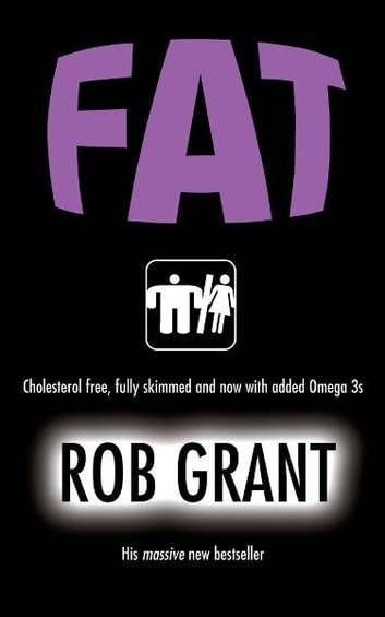 Fat ebook by Rob Grant