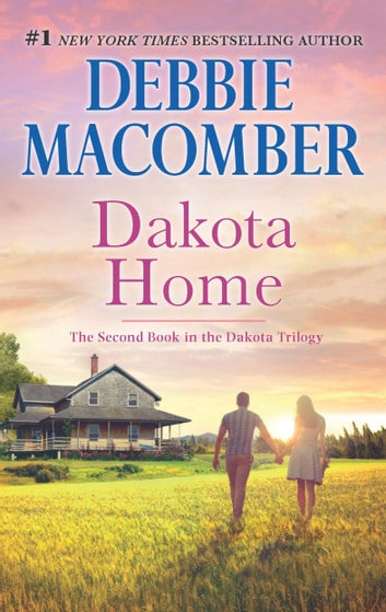 Dakota Home ebook by Debbie Macomber