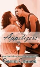 Appetizers ebook by Geonn Cannon