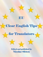 EU Clear English Tips for Translators ebook by European Commission