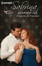 O capricho de Francesco ebook by Miranda Lee