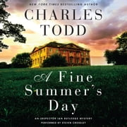 A Fine Summer's Day - An Inspector Ian Rutledge Mystery audiobook by Charles Todd