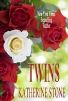 Twins ebook by Katherine Stone