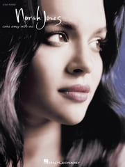 Norah Jones - Come Away with Me (Songbook) ebook by Norah Jones