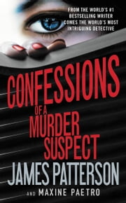 Confessions of a Murder Suspect ebook by Kobo.Web.Store.Products.Fields.ContributorFieldViewModel