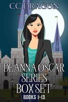 Deanna Oscar Series Box Set 1-13 - Deanna Oscar Paranormal Mystery ebook by