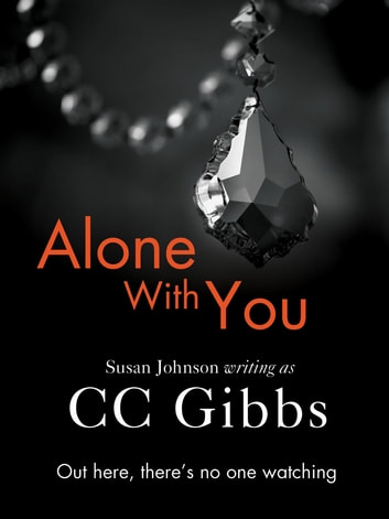 Alone With You ebook by CC Gibbs