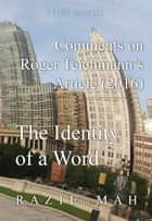 Comments on Roger Teichmann's Article (2016) The Identity of a Word ebook by Razie Mah