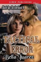 Tactical Error ebook by Bella Juarez