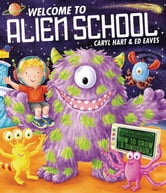 Welcome to Alien School ebook by Caryl Hart