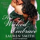 His Wicked Embrace audiobook by Lauren Smith
