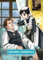 (TL) London Romance ebook by Nowaki Nei