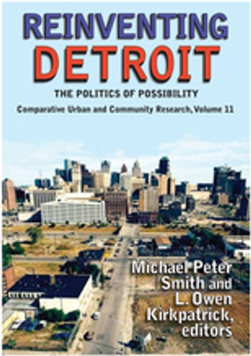 Reinventing Detroit Ebook By Michael Peter Smith 9781351493987