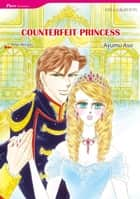 COUNTERFEIT PRINCESS (Mills & Boon Comics) - Mills & Boon Comics ebook by Raye Morgan, Ayumu Asou