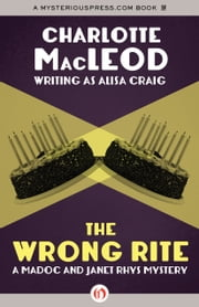The Wrong Rite ebook by Charlotte MacLeod