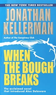 When the Bough Breaks ebook by Jonathan Kellerman