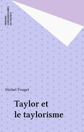 Taylor et le taylorisme ebook by Michel Pouget