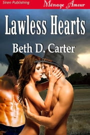 Lawless Hearts ebook by Beth D. Carter