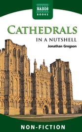 Cathedrals In a Nutshell ebook by Jonathan Gregson