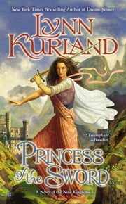 Princess of the Sword ebook by Lynn Kurland